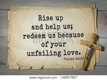 TOP-1000.  Bible verses from Psalms. Rise up and help us; redeem us because of your unfailing love.