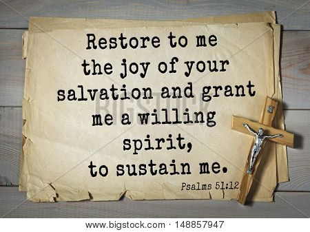 TOP-1000.  Bible verses from Psalms.Restore to me the joy of your salvation and grant me a willing spirit, to sustain me.