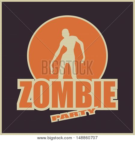 Zombie party text and silhouette on them. Halloween theme background