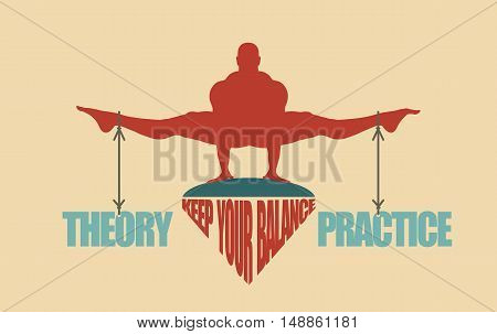 Balance between theory and practice. Silhouette of a man with the words attached