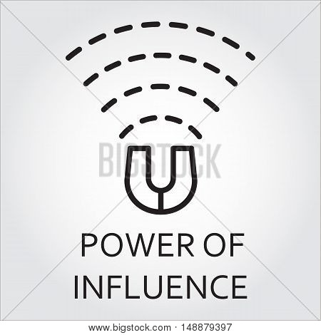 Black flat line vector icon with a picture of power of influence as magnet on white background.