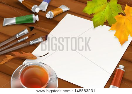 Vector autumn background with blank sheet of paper, fall leaves, paintbrushes, paint tubes, teacup on wooden background