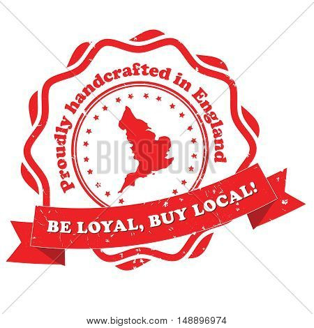 Proudly handcrafted in England. Be loyal, buy local - grunge red label. Print colors used