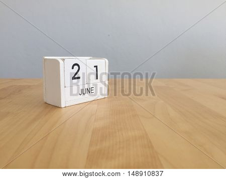 June 21St.june 21 White Wooden Calendar On Vintage Wood Abstract Background. Summer Day.copyspace Fo