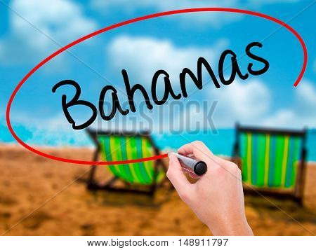 Man Hand Writing Bahamas With Black Marker On Visual Screen