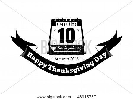Thanksgiving Day design (Canada). Calendar date. Autumn 2016. 10th October. Vector icon isolated on white background