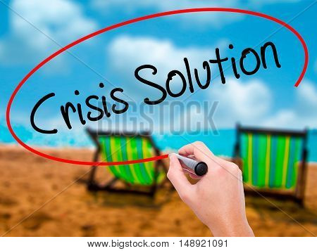 Man Hand Writing Crisis Solution With Black Marker On Visual Screen