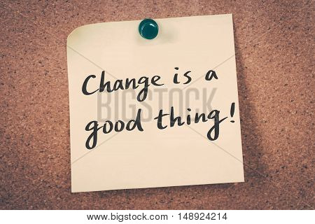 Change is a good thing. note on a bulletin board