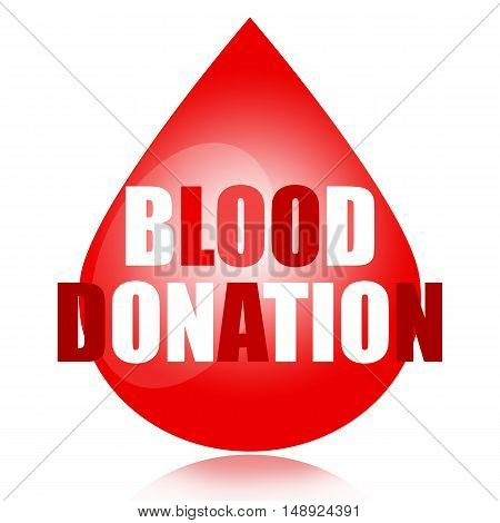 Blood donation concept with blood drop and letters isolated on white background