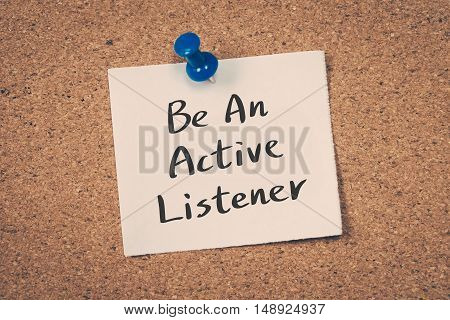 Be an active listener. note on a bulletin board