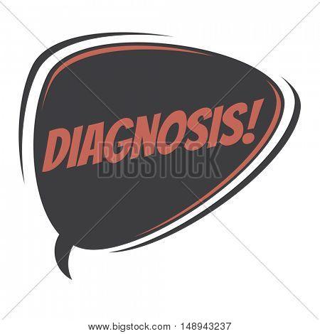 diagnosis retro speech balloon