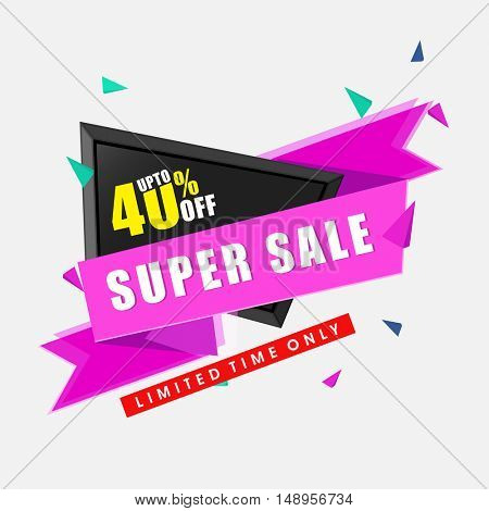 Super Sale with 40% Discount Offer for Limited Time Only, Creative Banner, Poster or Tag design, Vector Illustration.