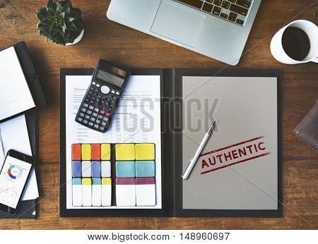 Authentic Veritable Value True License Genuine Concept