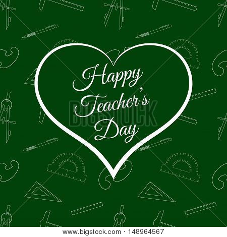 Vector Happy Teacher s Day inside green heart and education seamless pattern. Background for education projects holidays and designs. Seamless pattern in swatches panel