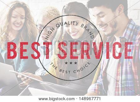 Best Service Premium Exclusive Quality Brand Concept