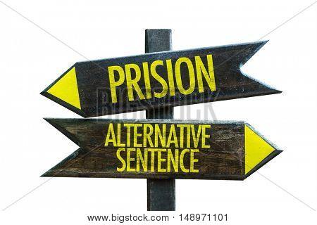 Prison vs Alternative Sentence