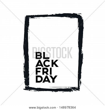 Black Friday sale poster, banner with grunge watercolor frame and typography inside. Vector isolated element for advertising discounts. Eps10 vector illustration.