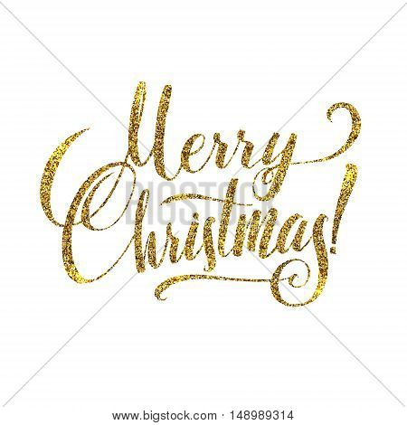 Gold Merry Christmas Card. Golden Shiny Glitter. Calligraphy Greeting Poster Tamplate. Isolated White Background