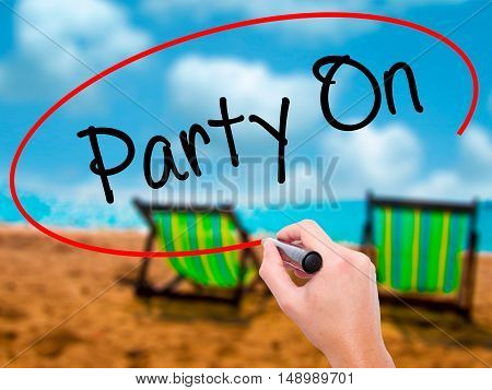 Man Hand Writing Party On With Black Marker On Visual Screen