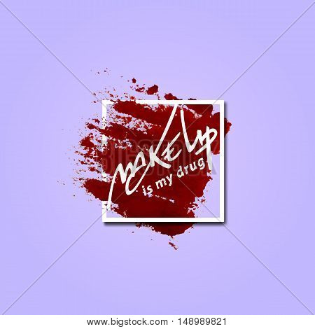 Template makeup banner in frame with lipstick mark. Make up lettering in square with brush mark. Vector logo concept.
