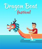Dragon Boat Festival Promotional Banner. Asian Man With Paddle Sits In Boat That Has Dragon Head On  poster