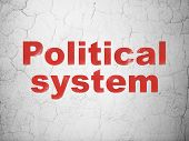 Politics Concept: Red Political System On Textured Concrete Wall Background poster
