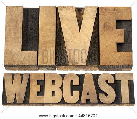 live webcast  - internet concept  - a collage of isolated words in vintage letterpress wood type printing blocks