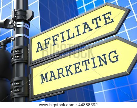 Business Concept. Affiliate Marketing Sign.