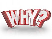image of faq  - The word Why in red 3D letters and a question mark to ask the reason or origin behind something and expressing curiosity for an answer - JPG