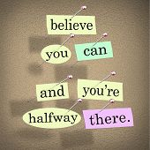 stock photo of half  - The saying Belive You Can and You - JPG