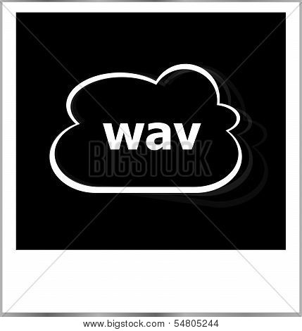 Instant Photo Frame With Cloud And Wav Word, Business Concept