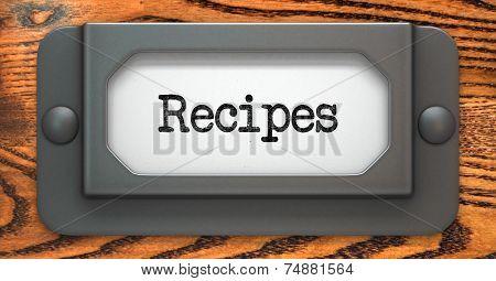 Recipes - Concept on Label Holder.