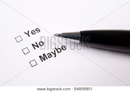 Survey With Yes, No, Maybe Answers And Pen