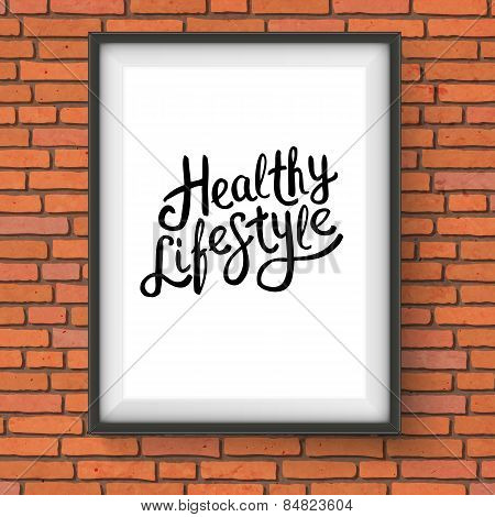 Healthy Lifestyle Texts in Frame Hanging on a Wall