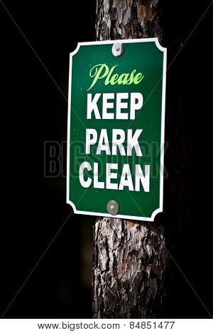 Park sign asking to please keep park clean