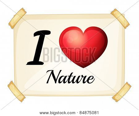 I love nature sign