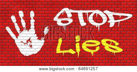 no more lies stop lying tell the truth and be honest no misleading or deception graffiti on red brick wall, text and hand