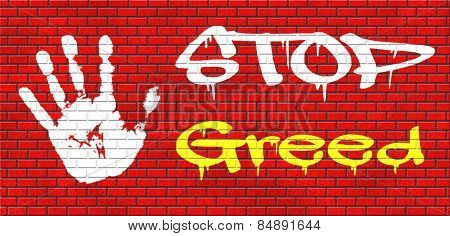greed stop being greedy fair trade and not short term economy but sustainable agriculture and energy solidarity and responsibility graffiti on red brick wall, text and hand