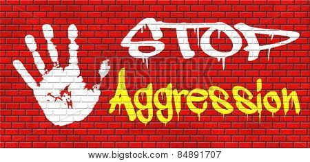 stop aggression and violence bring peace and stop the fighting and hostility graffiti on red brick wall, text and hand