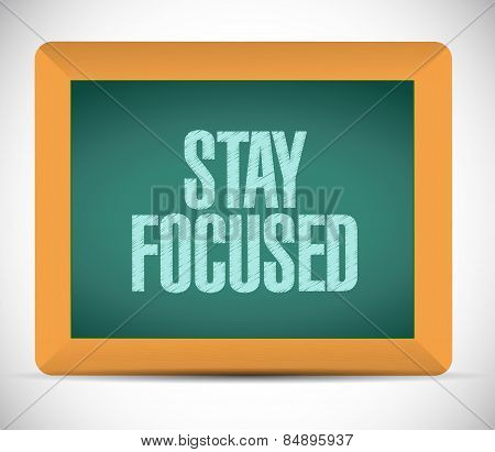 Stay Focused Board Sign Illustration