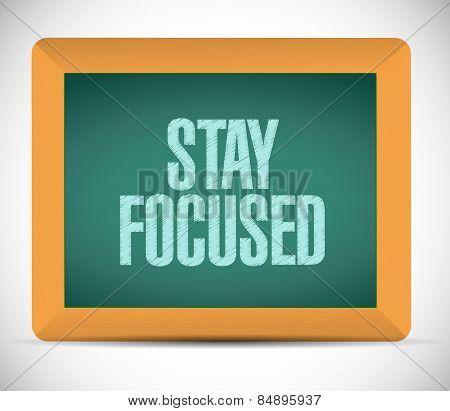 Stay Focused Board Sign Illustration