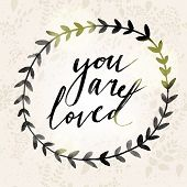 pic of you are awesome  - You are loved concept background for charming designs - JPG