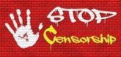 image of freedom speech  - stop censorship free press no control or suppression freedom of speech and thought not censored graffiti on red brick wall - JPG