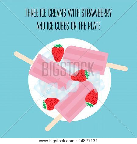 Ice creams (popsicles) with strawberry and ice cubes