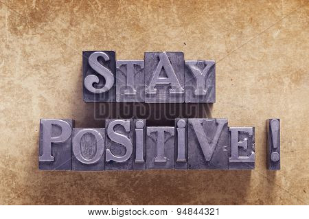 Stay Positive Excl