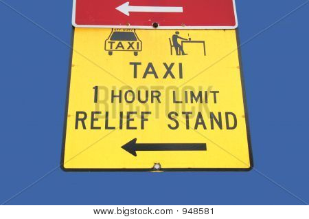 Taxi Relief Stand Sign