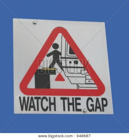 Watch The Gap Sign