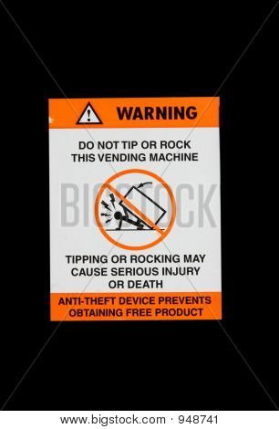 Vending Machine Hazard Sign