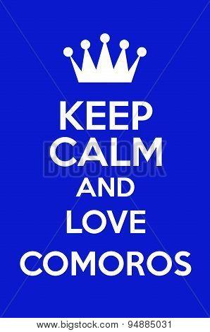 Keep Calm And Love Comoros