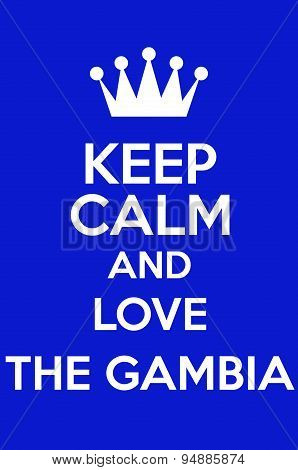 Keep Calm And Love The Gambia